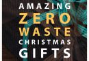 Amazing Zero Waste Christmas Gifts